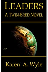 Leaders: a Twin-Bred novel Kindle Edition