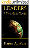 Leaders: a Twin-Bred novel