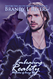 Embracing Reality (Branches of Emrys Book 6)