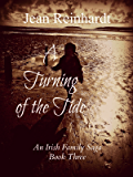 A Turning of the Tide (An Irish Family Saga Book 3)