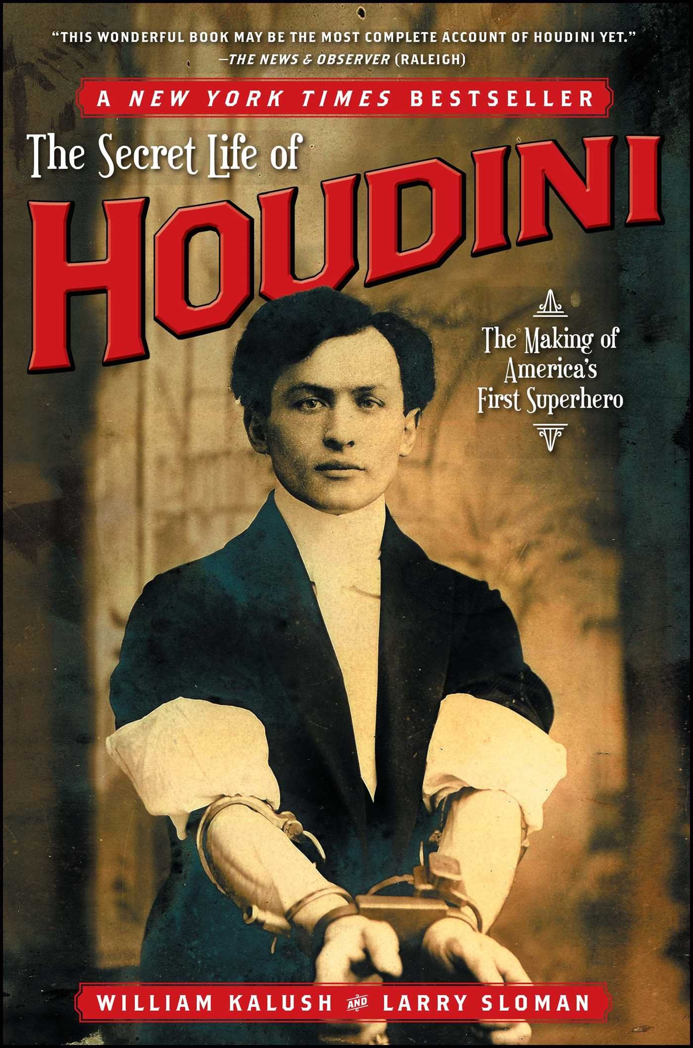Download The Secret Life of Houdini: The Making of America's First Superhero PDF