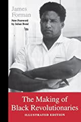The Making of Black Revolutionaries: Illustrated Edition Paperback