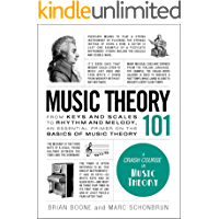 Music Theory 101: From keys and scales to rhythm and melody, an essential primer on the basics of music theory (Adams… book cover