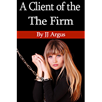 A Client of the Firm (English Edition)