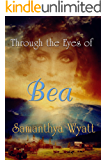 THROUGH THE EYES OF BEA