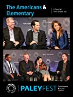 The Americans & Elementary: Cast and Creators Live at PALEYFEST: A Special Two-Event Set