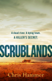 Scrublands: The Stunning, Word-of-Mouth Thriller of 2019