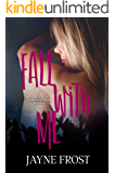 Fall with Me (Sixth Street Bands Book 2)