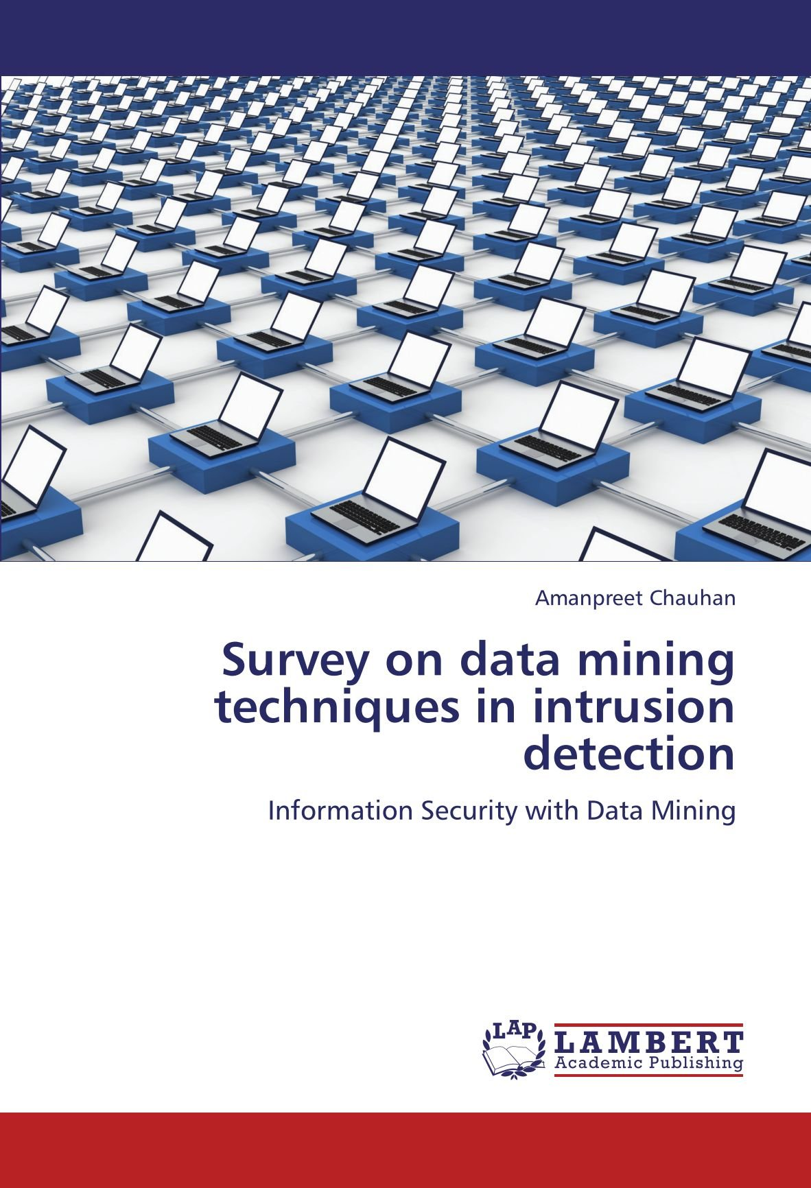 Survey on data mining techniques in intrusion detection: Information Security with Data Mining ePub fb2 book