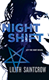 Night Shift (Jill Kismet Book 1)