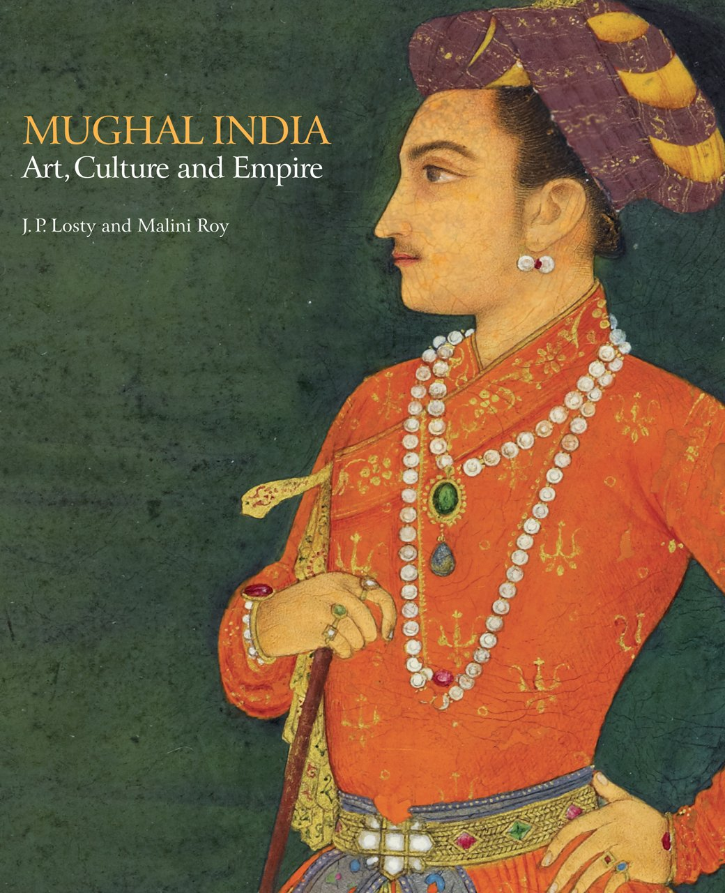 Download Mughal India: Art, Culture and Empire pdf epub