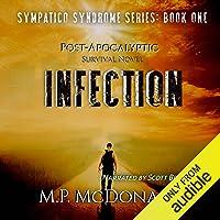 Infection: A Pandemic Survival Novel: Sympatico Syndrome, Book 1