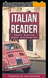 Italian Reader: Short Stories (English-Italian Parallel Text): Elementary to Intermediate (A2-B1) (English Edition)