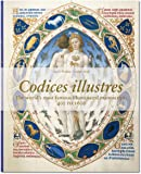 Codices illustres: The world's most beautiful manuscripts