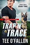 Trap 'N' Trace (Federal K-9 Book 4)
