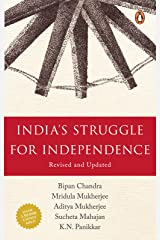 India's Struggle for Independence Kindle Edition