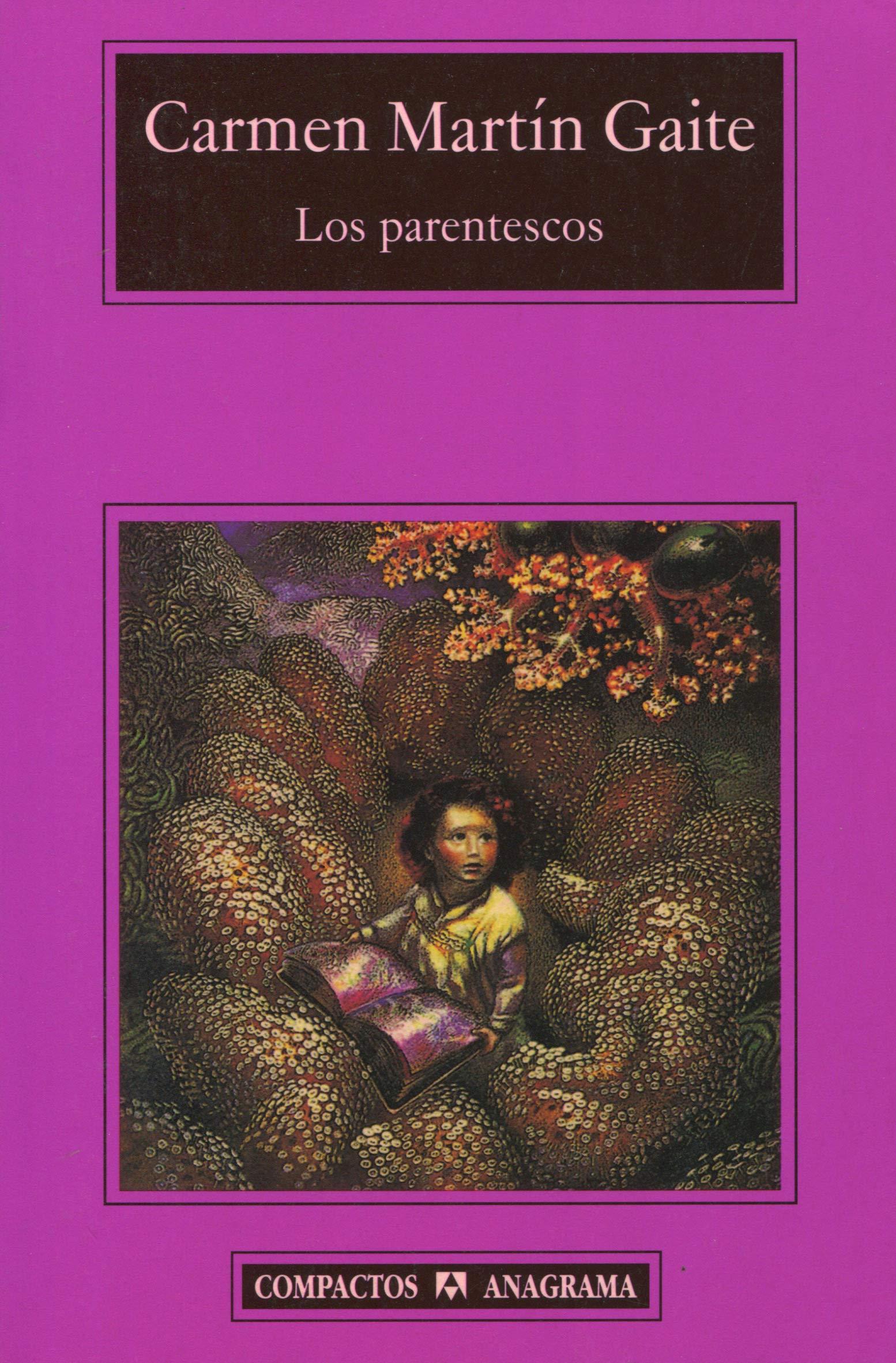 Los parentescos: 304 (Compactos): Amazon.es: Martín Gaite, Carmen: Libros