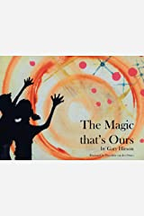 The Magic that's Ours Kindle Edition