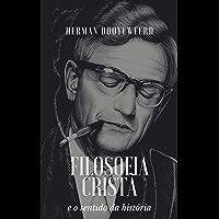 Filosofia cristã e o sentido da história