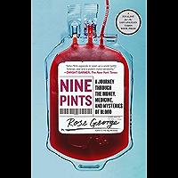 Nine Pints: A Journey Through the Money, Medicine