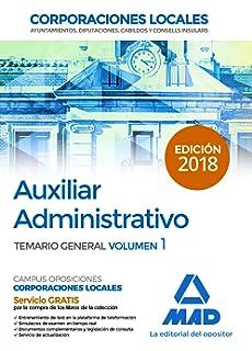Auxiliares Administrativos de Corporaciones Locales. Temario General: Auxiliar Administrativo de Corporaciones Locales. Temario