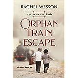 Orphan Train Escape: The Orphan Train Series (Hearts On The Rails Book 1)