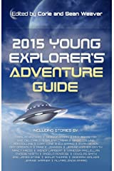 2015 Young Explorer's Adventure Guide (Young Explorer's Adventure Guides Book 1) Kindle Edition