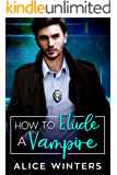 How to Elude a Vampire (VRC: Vampire Related Crimes Book 2)