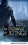 Der Schwur der Klinge: Roman (Königsmörder 6) (German Edition)