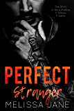 Perfect Stranger (LOS SANTOS Cartel Story #2)