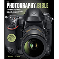 The Photography Bible: A Complete Guide for the 21st Century Photographer book cover