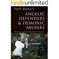 Angelic Defenders & Demonic Abusers