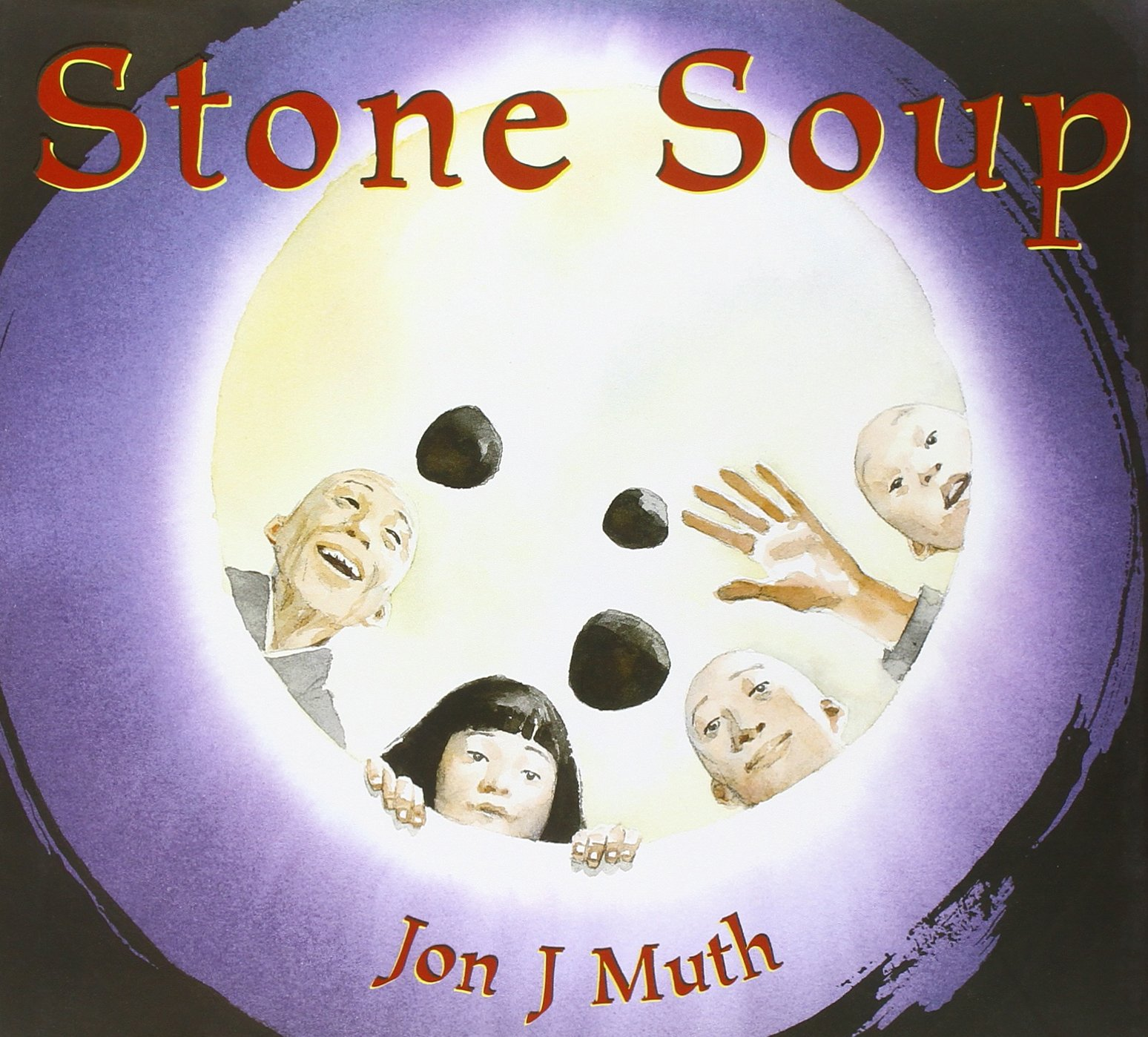 "Jon J Muth's ""Stone Soup"""