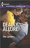 Deadly Allure (Harlequin Romantic Suspense)