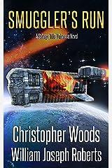 Smuggler's Run: A Salvage Title Universe Novel (The Coalition Book 7) Kindle Edition