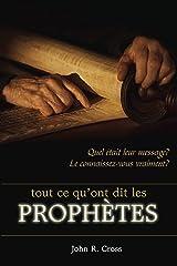 Tout ce qu'ont dit les prophètes (French Edition) Kindle Edition