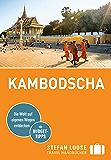 Stefan Loose Reiseführer Kambodscha: mit Downloads aller Karten (Stefan Loose Travel Handbücher E-Book)