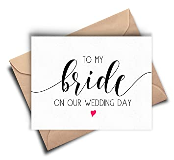 bride card to my bride on our wedding day bride cards from groom