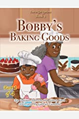 Bobby's Baking Goods (You've Got Options Book 4) Kindle Edition
