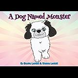 A Dog Named Monster