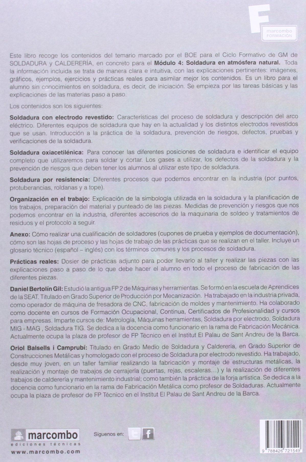 Soldadura en atmosfera natural: 1 MARCOMBO FORMACIÓN: Amazon.es: DANIEL BERTOLIN GIL, ORIOL BALSELLS I CAMPRUBÍ: Libros