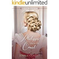 Philippa Holds Court (Clavering Chronicles Book 2)