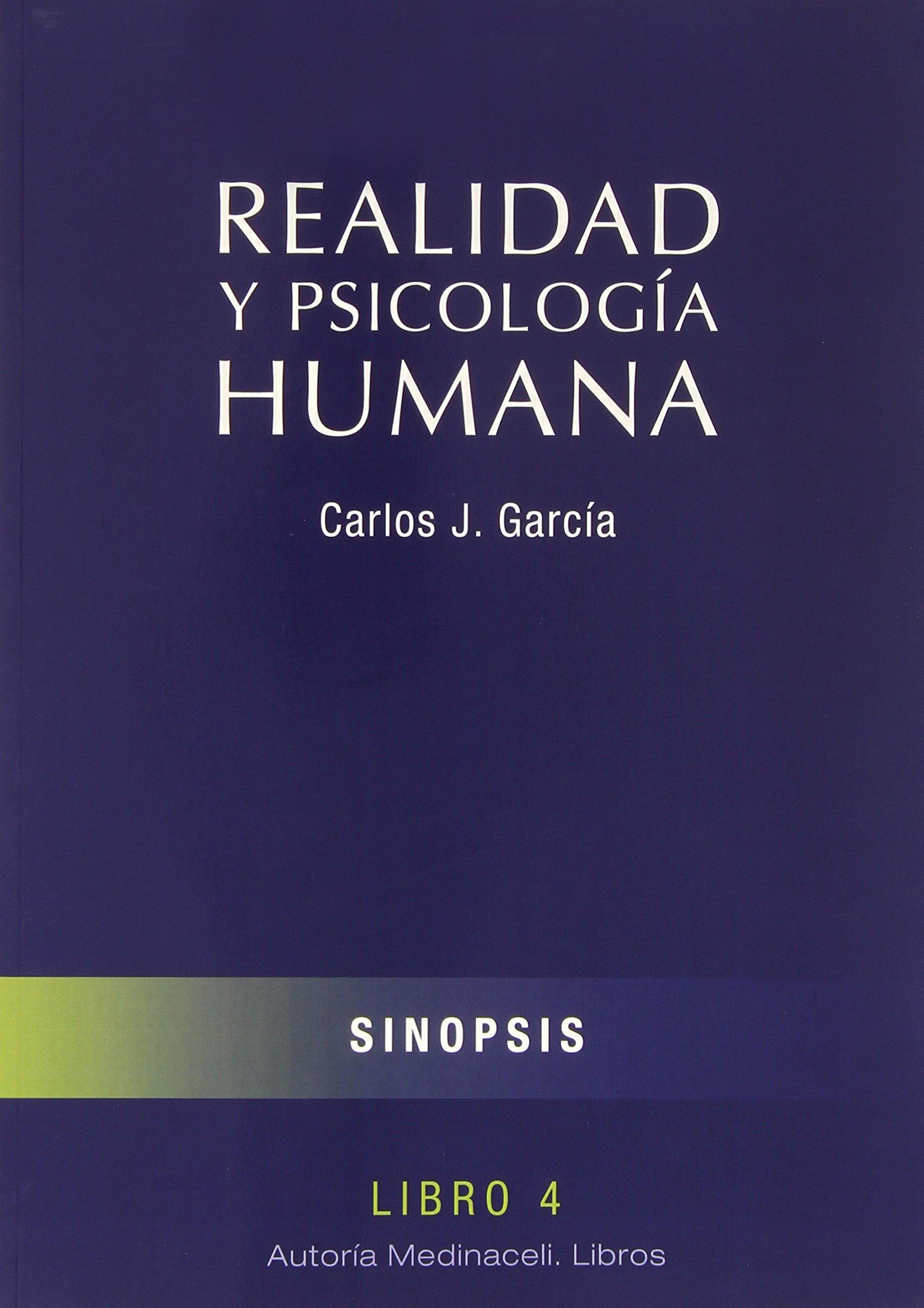 Realidad y psicologia humana (4 Vols): Amazon.es: Carlos J. García: Libros