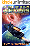 The Blue King Murders (Star Lawyers Book 3)