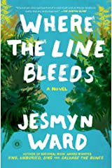 Where the Line Bleeds: A Novel Kindle Edition