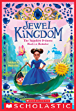 The Sapphire Princess Meets a Monster (Jewel Kingdom #2)