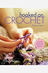Hooked on Crochet: 20 Sassy Projects Kindle Edition