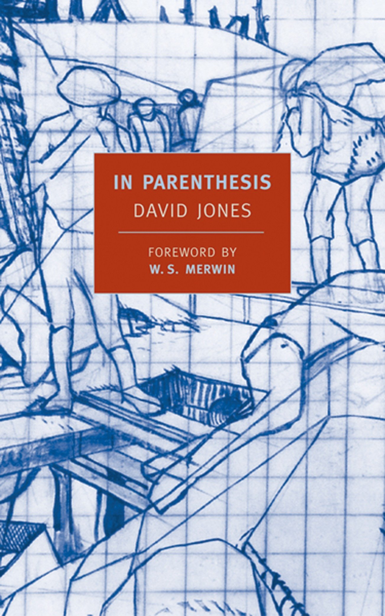 In Parenthesis New York Review Books David Jones Ws Merwin