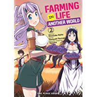 Farming Life in Another World Volume 2 (English Edition)
