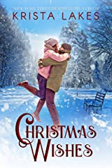 Christmas Wishes: A Small Town Christmas Love Story Kindle Edition